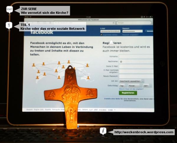 Serie: Wie vernetzt sich die Kirche (weckenbrock.wordpress.com)